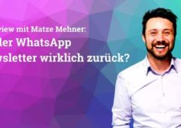 Was hat es mit dem Comeback der WhatsApp-Newsletter auf sich